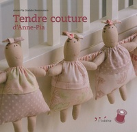 Anne-Pia Godske Rasmussen - Tendre couture d'Anne-Pia.