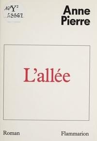 Anne Pierre - L'Allée.