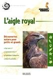 Anne Pinchart - L'aigle royal.