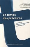 Anne Piponnier et Annick Monseigne - Le temps des précaires - Approches communicationnelles de l'éphémère.