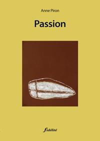 Anne Piron - Passion.