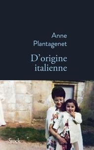 Anne Plantagenet - D'origine italienne.