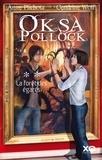 Anne Plichota et Cendrine Wolf - Oksa Pollock Tome 2 : La forêt des égarés.