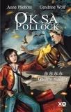 Anne Plichota et Cendrine Wolf - Oksa Pollock Tome 4 : Les liens maudits.