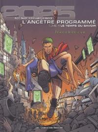 Anne Ploy et Didier Pagot - L'Ancêtre Programmé Tome 4 : Le temps du savoir.