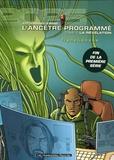 Anne Ploy et Didier Pagot - L'Ancêtre Programmé Tome 5 : La révélation.