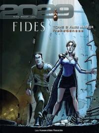 Anne Ploy et Didier Pagot - TransGenèse, Fides : 2029-2034 Tome 2 : Fines matrice.