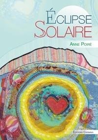 Anne Poiré - Éclipse solaire.
