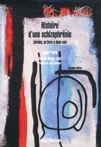 Anne Poiré - Histoire d'une schizophrénie - Jérémy, un livre à deux voix.