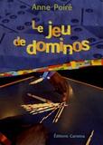 Anne Poiré - Le jeu de dominos.