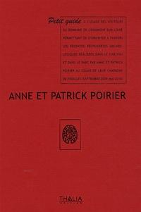 Anne Poirier et Patrick Poirier - Anne et Patrick Poirier - Petit guide à l'usage des visiteurs du domaine de Chaumont-sur-Loire.