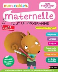 Anne Popet et Rozenn Follio-Vrel - Mon cahier maternelle toute petite section 2-3 ans - Tout le programme.