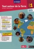 Anne Popet et Catherine Duserre - Tout autour de la Terre Cycle 1 - Programme 2015.