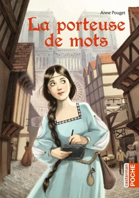 Anne Pouget - La porteuse de mots.