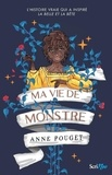 Anne Pouget - Ma vie de monstre.