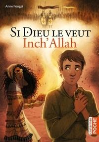 Anne Pouget - Si Dieu le veut - Inch'Allah.