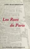 Anne Prah-Perochon - Les rues de Paris.