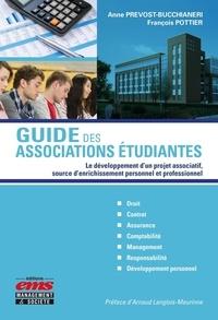 Guide des associations étudiantes- Le développement d'un projet associatif, source d'enrichissement personnel et professionnel - Anne Prevost-Bucchianeri |