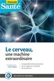Anne Prigent - Le cerveau, une machine extraordinaire.