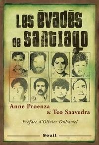 Anne Proenza et Teo Saavedra - Les évadés de Santiago.