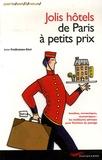 Anne Prudhomme-Béné - Jolis hôtels de Paris à petits prix.