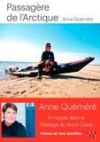 Anne Quéméré - Passagère de l'Arctique - En kayak à travers le passage du Nord-Ouest.