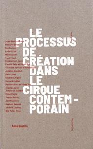 Anne Quentin - Le processus de création dans le cirque contemporain.