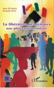 Anne Querrien et Monique Sélim - La libération des femmes, une plus-value mondiale.