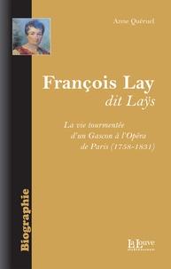 Anne Quéruel - François Lay dit Lays - (1758-1831).