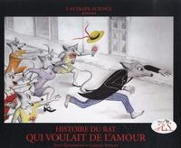 Anne Quesemand et Laurent Berman - Histoire du rat qui voulait de l'amour. 1 CD audio