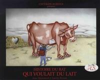 Anne Quesemand et Laurent Berman - Histoire du rat qui voulait du lait. 1 CD audio