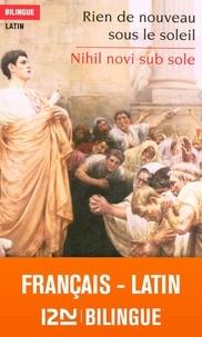 Anne Quesemand - Rien de nouveau sous le soleil - Nihil novi sub sole, Edition bilingue français-latin.