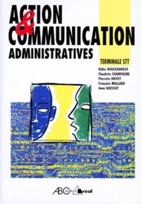 Anne Quessot et Jean-Paul Champagne - Action et communication administratives, terminale STT.