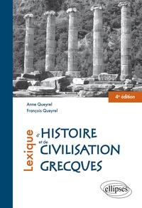 Anne Queyrel et François Queyrel - Lexique d'histoire et de civilisation grecques.