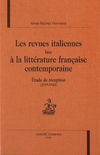 Anne-Rachel Hermetet - Les revues italiennes face à la littérature française contemporaine - Etude de réception (1919-1943).