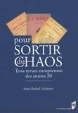 Anne-Rachel Hermetet - Pour sortir du chaos - Trois revues des années vingt.