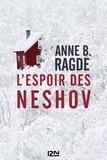 Anne Ragde - L'espoir des Neshov.
