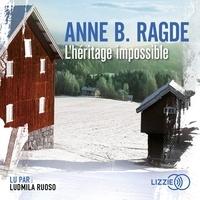 Anne Ragde - L'héritage impossible.