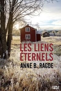 Anne Ragde - Les liens éternels.