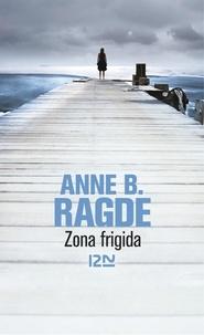 Anne Ragde - Zona frigida.