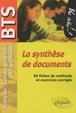Anne Ramade - La synthèse de documents - Epreuves de culture générale et expression BTS.