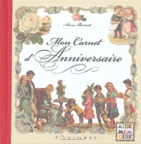 Anne Ramat - Mon carnet d'anniversaire.