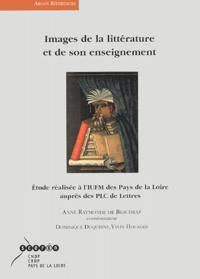 Anne-Raymonde de Beaudrap et Dominique Duquesne - Images de la littérature et de son enseignement - Etude réalisée à l'IUFM des Pays de la Loire auprès des PLC de Lettres.