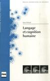 Anne Reboul - Langage et cognition humaine.