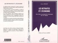 Anne Reimat - Les retraites et l'économie - Une mise en perspective historique, XIXe-XXe siècles.