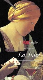 Anne Reinbold et Olivier Bonfait - L'ABCdaire de Georges de la Tour.