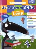 Anne Rémond et Orianne Lallemand - Je rentre en CE2 avec Loup - 7-8 ans, du CE1 au CE2.