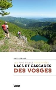 Anne Renac et Jérôme Renac - Lacs et cascades des Vosges - Les plus belles randonnées.