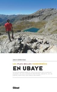 Anne Renac et Jérôme Renac - Les plus belles randonnées en Ubaye.