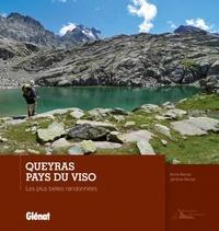 Anne Renac et Jérôme Renac - Queyras, Pays du Viso - Les plus belles randonnées.